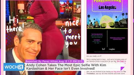 News video: Andy Cohen Takes The Most Epic Selfie With Kim Kardashian & Her Face Isn't Even Involved!